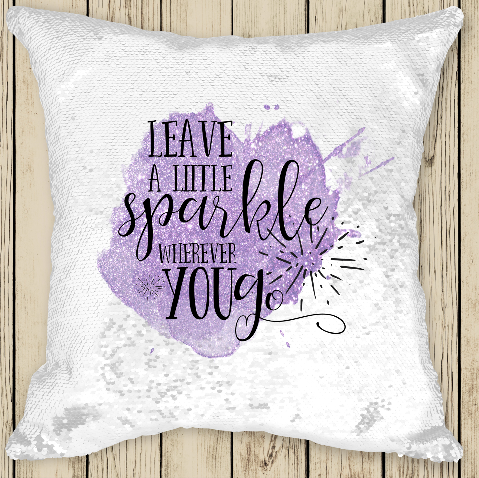 Personalised LEAVE A LITTLE SPARKLE Sequinned Cushion