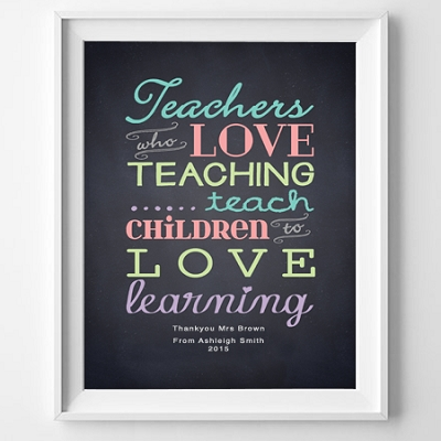 PRINT YOURSELF -  Teachers who love teaching (personalised)