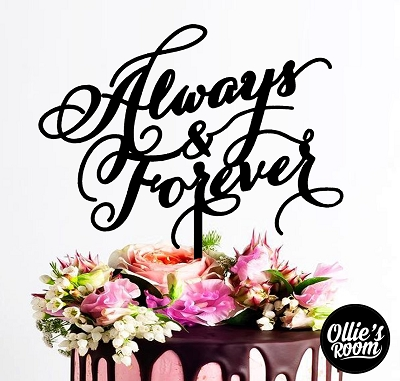 Wedding Cake Topper -Always and Forever