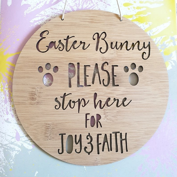 Personalised Easter Bunny Please Stop Here Sign (bamboo)
