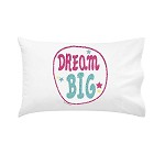 Girls Dream Big Personalised Pillow Case