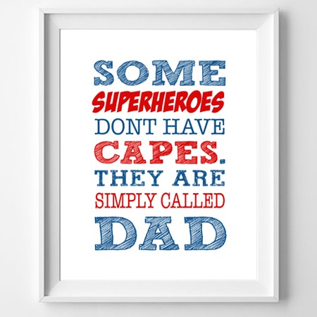 My Dad is a Superhero PRINT