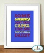 My Dad is a Superhero PRINT SUPERMAN THEME