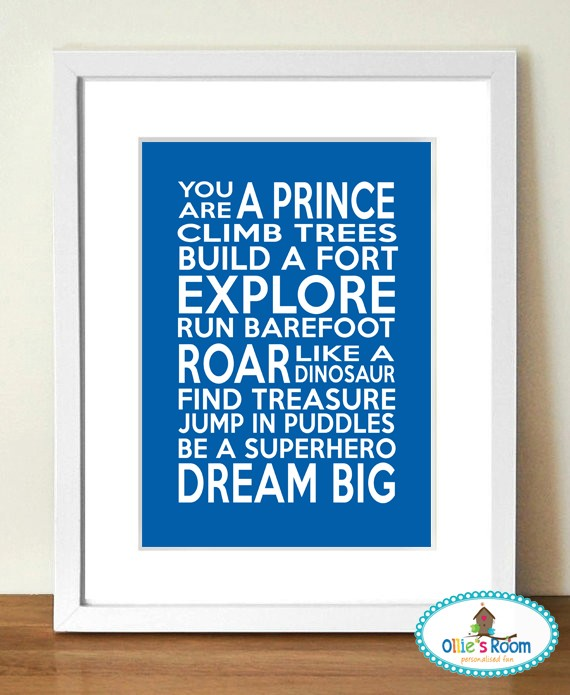 YOU ARE A PRINCE Poster Print