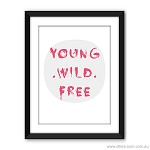 Print - Young, Wild, Free (pink)