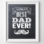 Best Dad Ever  Print - (Can be customised)