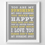 You Are My Sunshine Print - Typography