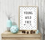 Print -  Young Wild Free